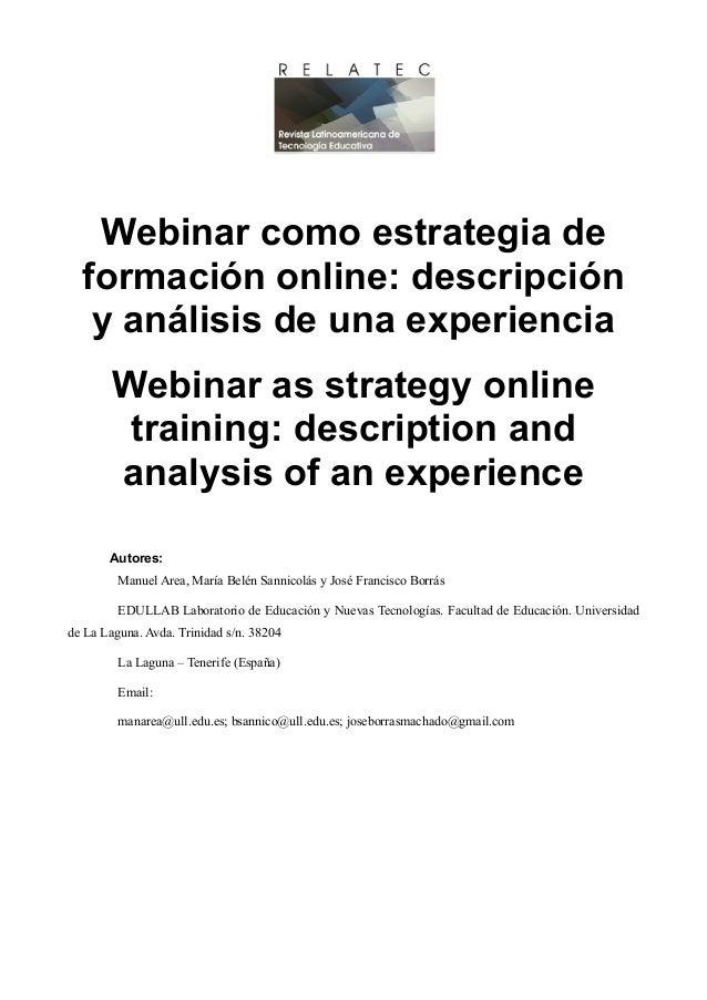 Webinar como estrategia de formación online: descripción y análisis de una experiencia Webinar as strategy online training...