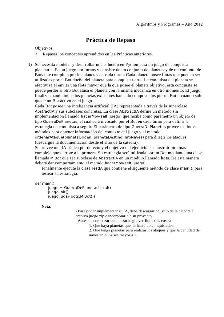 Algoritmos y Programas – Año 2012                                Práctica de Repaso   Objetivos:   • Repasar los conceptos...