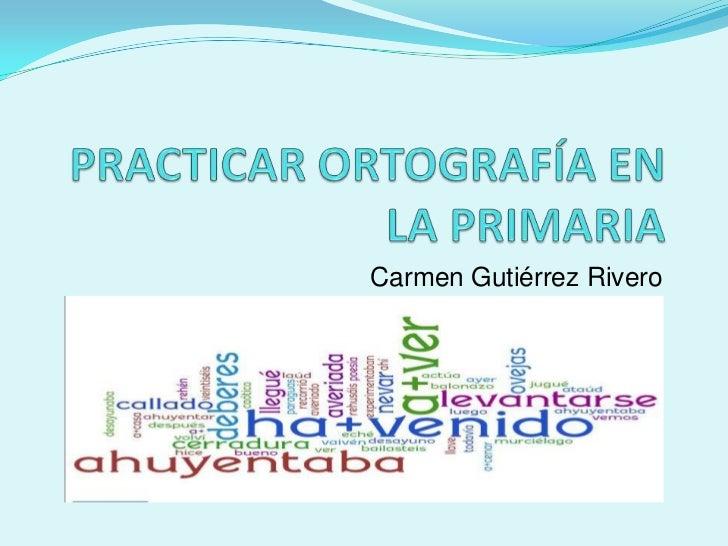 Practicar Ortograf U00eda En La Primaria