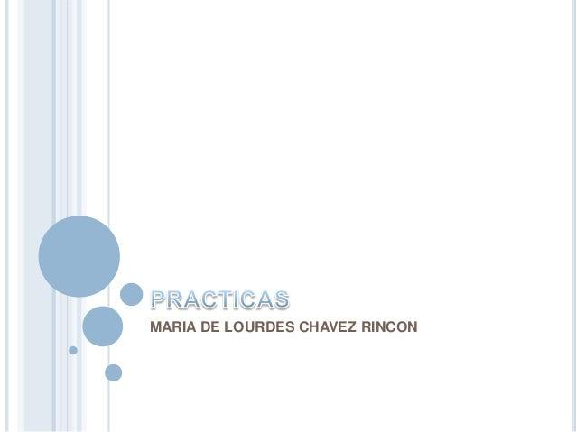 MARIA DE LOURDES CHAVEZ RINCON