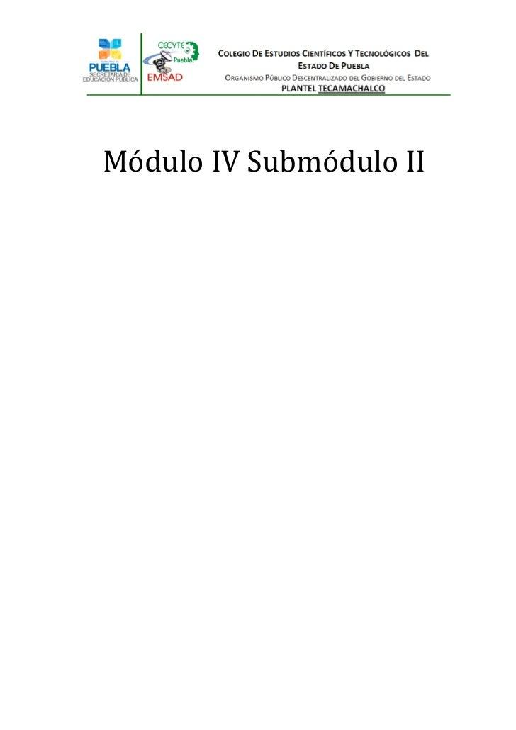 Módulo IV Submódulo II