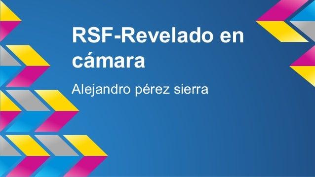 RSF-Revelado en  cámara  Alejandro pérez sierra