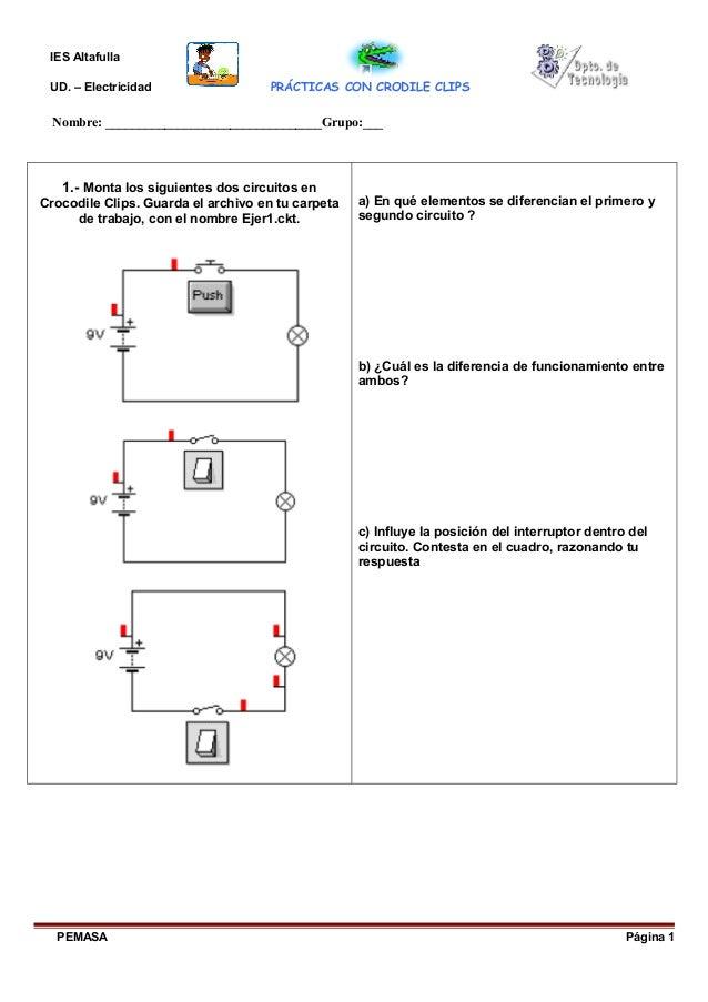 IES Altafulla UD. – Electricidad PRÁCTICAS CON CRODILE CLIPS Nombre: _________________________________Grupo:___ 1.- Monta ...