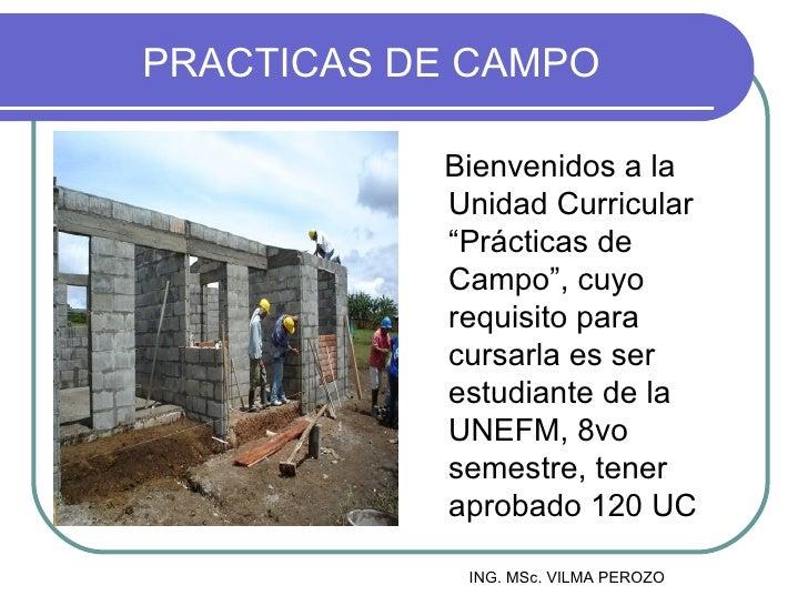 """PRACTICAS DE CAMPO           Bienvenidos a la           Unidad Curricular           """"Prácticas de           Campo"""", cuyo  ..."""