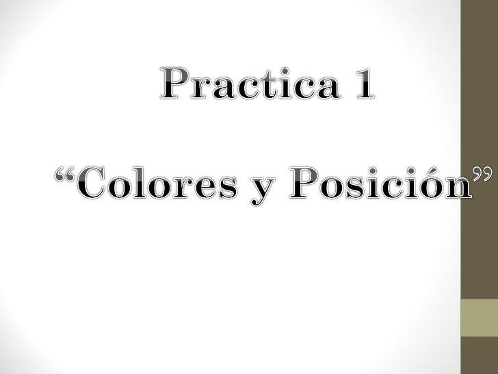 1.- Sencillo programa de colores y posicionesEn la siguiente figura se muestra el formulario y los controles de un ejemplo...