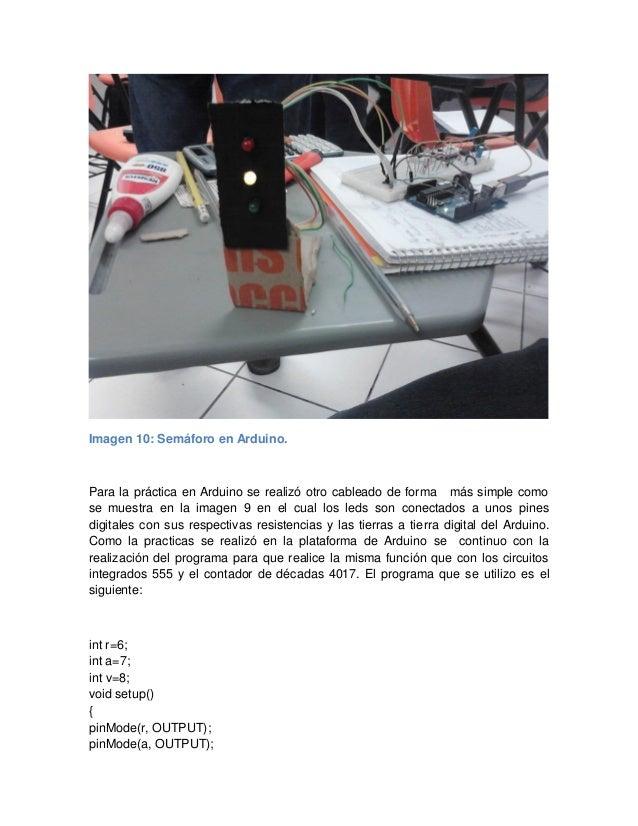 Imagen 10: Semáforo en Arduino. Para la práctica en Arduino se realizó otro cableado de forma más simple como se muestra e...