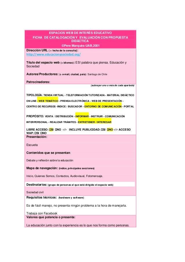 ESPACIOS WEB DE INTERÉS EDUCATIVO FICHA DE CATALOGACIÓN Y EVALUACIÓN CON PROPUESTA DIDÁCTICA ©Pere Marquès-UAB,2001 Direcc...