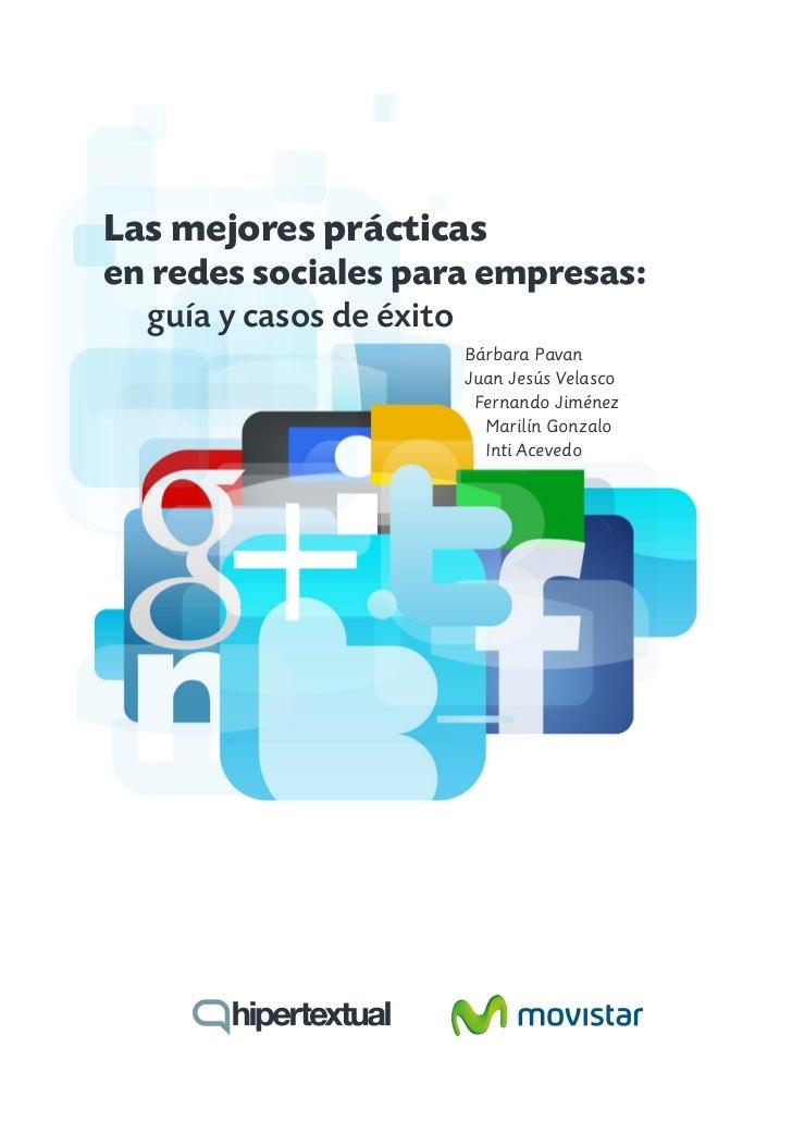 Las mejores prácticasen redes sociales para empresas:  guía y casos de éxito                     Bárbara Pavan            ...