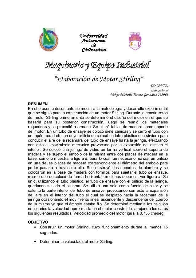 """""""Elaboración de Motor Stirling"""" DOCENTE: Luis Salinas Nahyr Michelle Tercero González 235961 RESUMEN En el presente docume..."""