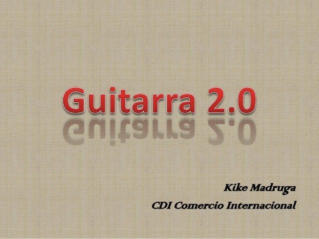 Kike Madruga CDI Comercio Internacional