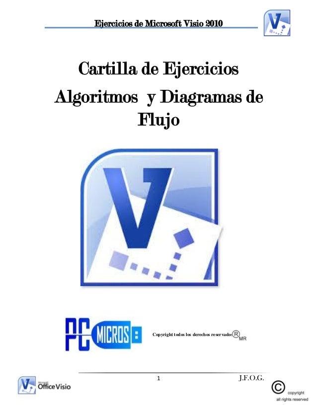 Practica visio ejercicios de microsoft visio 2010 1 jfog cartilla de ejercicios algoritmos y diagramas de flujo copyright ccuart Images