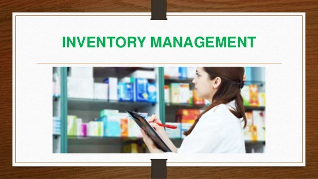 Inventory management of a hospital pharmacy