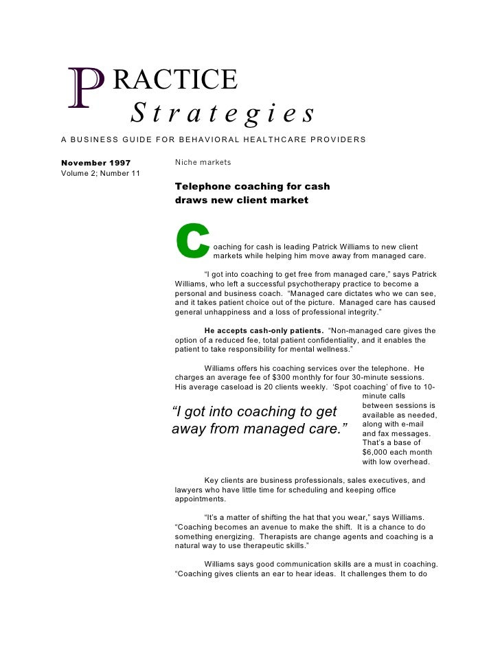 P          RACTICE              Strategies A BUSINESS GUIDE FOR BEHAVIORAL HEALTHCARE PROVIDERS  November 1997         Nic...