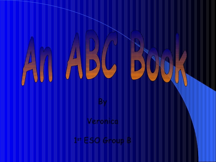 An ABC Book By Veronica 1 st  ESO Group B