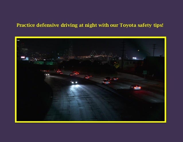 Practice defensive driving at night with our Toyota safety tips!