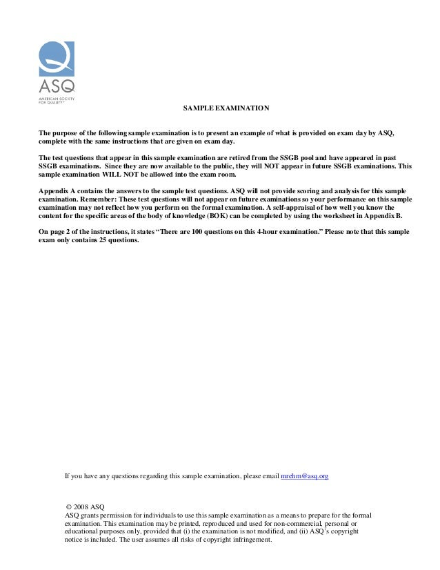 © 2008 ASQ ASQ grants permission for individuals to use this sample examination as a means to prepare for the formal exami...