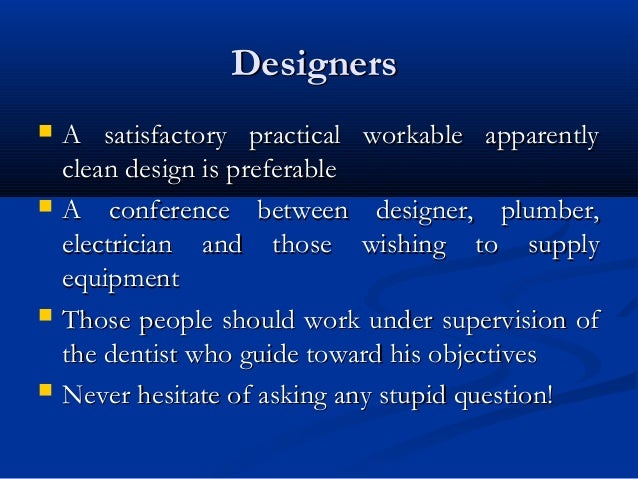 DesignersDesigners  A satisfactory practical workable apparentlyA satisfactory practical workable apparently clean design...