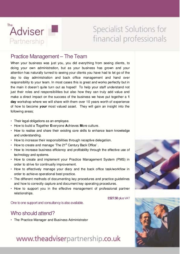 Practice Management – The TeamWhen your business was just you, you did everything from seeing clients, todoing your own ad...