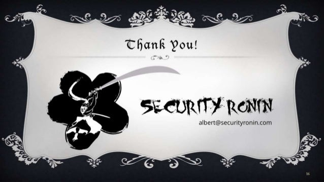 Thank You! 16 albert@securityronin.com Security Roni n