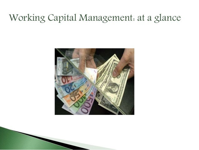 working capital management case study Of working capital management is to make certain that the firm is able to  a  qualitative approach with the emphasis on case study method of research  correctly.