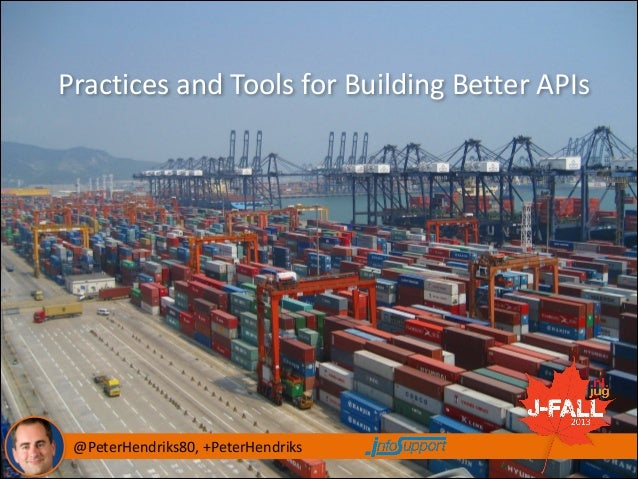 Practices	   and	   Tools	   for	   Building	   Better	   APIs  	   	   	   	   	   	   	   	   	   	   	   	   	   	   	 ...