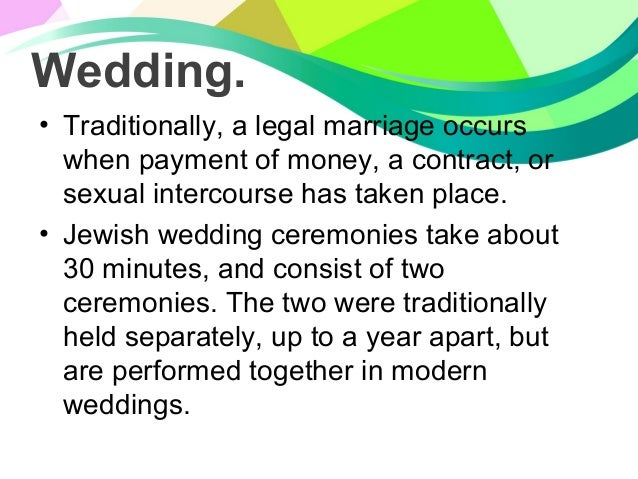 jewish rituals and ceremonies From bris, (circumcision ceremony held on the male's eighth day of life), to tahara, the ritual washing ceremony of the deceased, judaism has created a compendium of rituals linking adherents not only to one another but to thousands of years of jewish history and tradition.