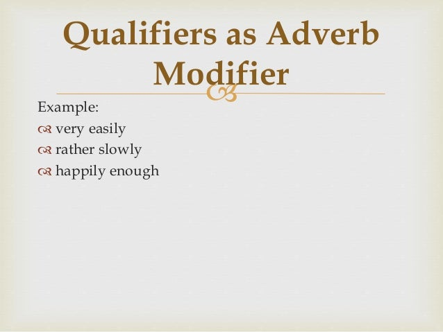 adjective modifier examples