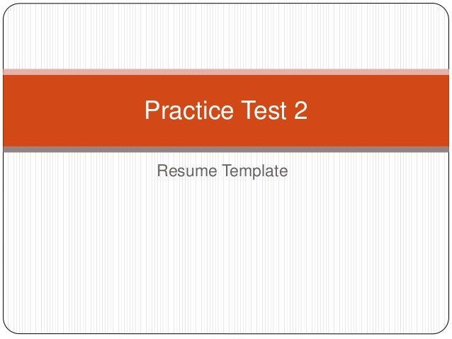 Resume Template Practice Test 2