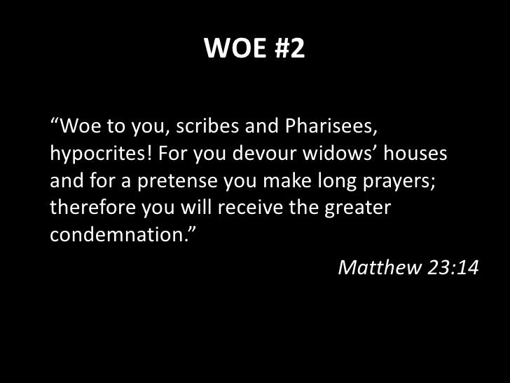"""WOE #3  """"Woe to you, teachers of the law and Pharisees, you hypocrites! You travel over land and sea to win a single conve..."""