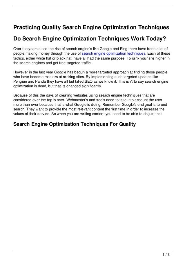 Practicing Quality Search Engine Optimization TechniquesDo Search Engine Optimization Techniques Work Today?Over the years...