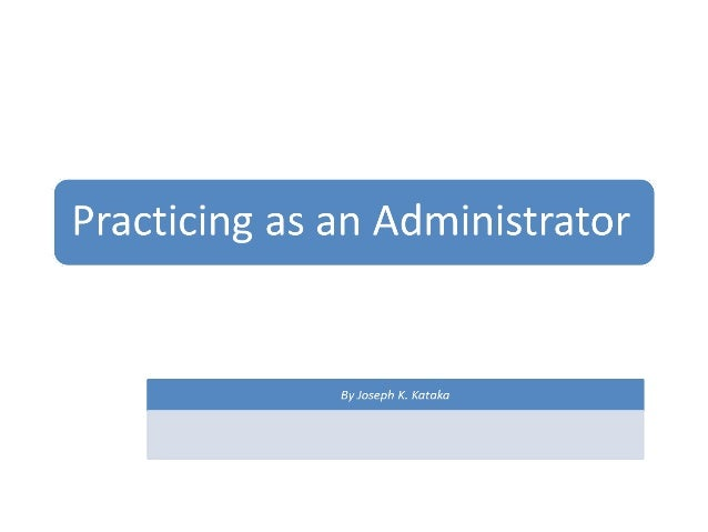 Practicing as an_administrator