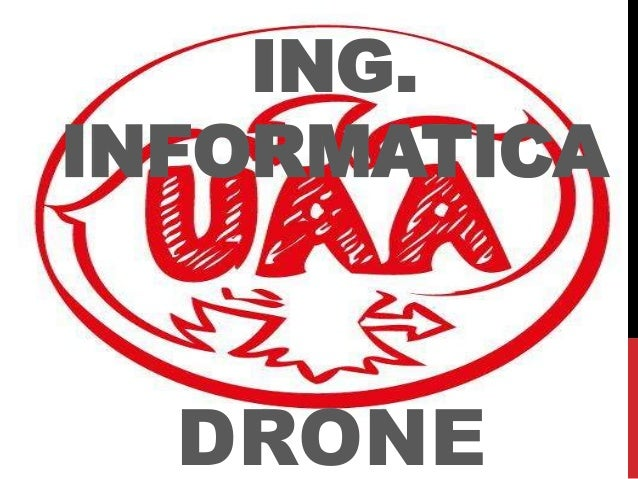 ING. INFORMATICA DRONE