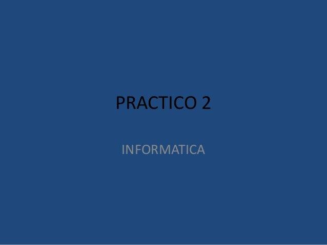 PRACTICO 2 INFORMATICA
