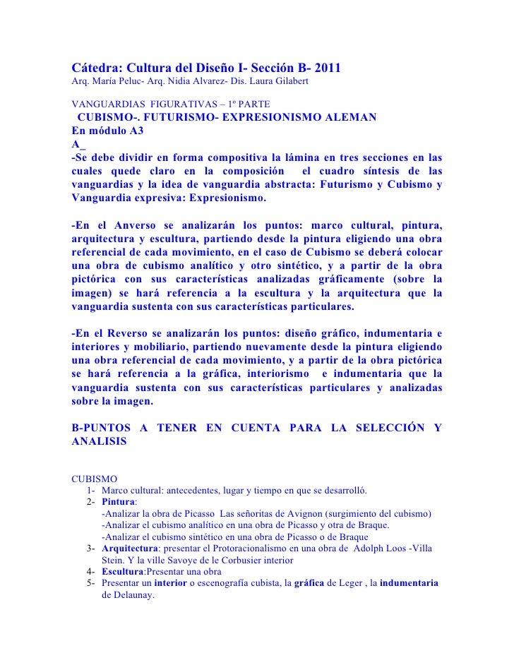 Cátedra: Cultura del Diseño I- Sección B- 2011Arq. María Peluc- Arq. Nidia Alvarez- Dis. Laura GilabertVANGUARDIAS FIGURAT...