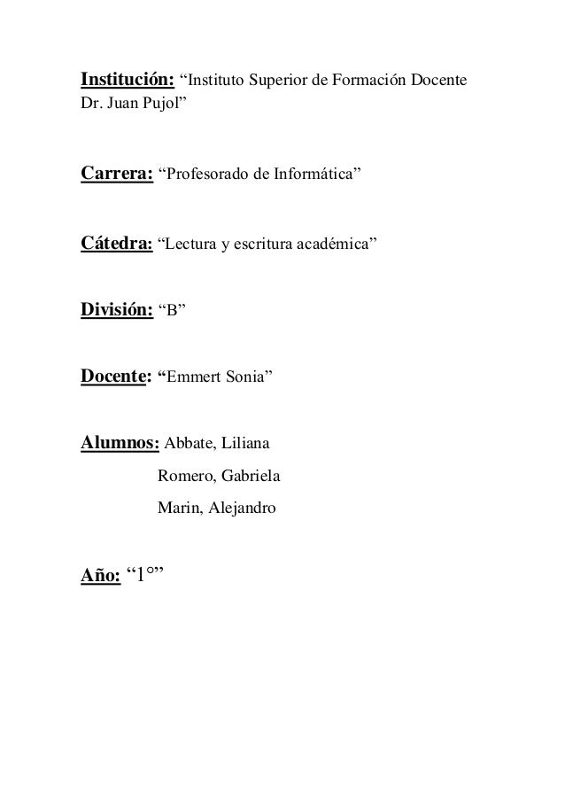 """Institución: """"Instituto Superior de Formación Docente  Dr. Juan Pujol""""  Carrera: """"Profesorado de Informática""""  Cátedra: """"L..."""