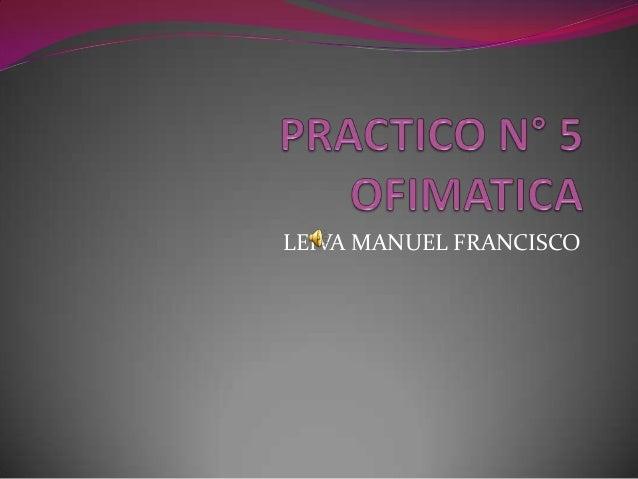 LEIVA MANUEL FRANCISCO