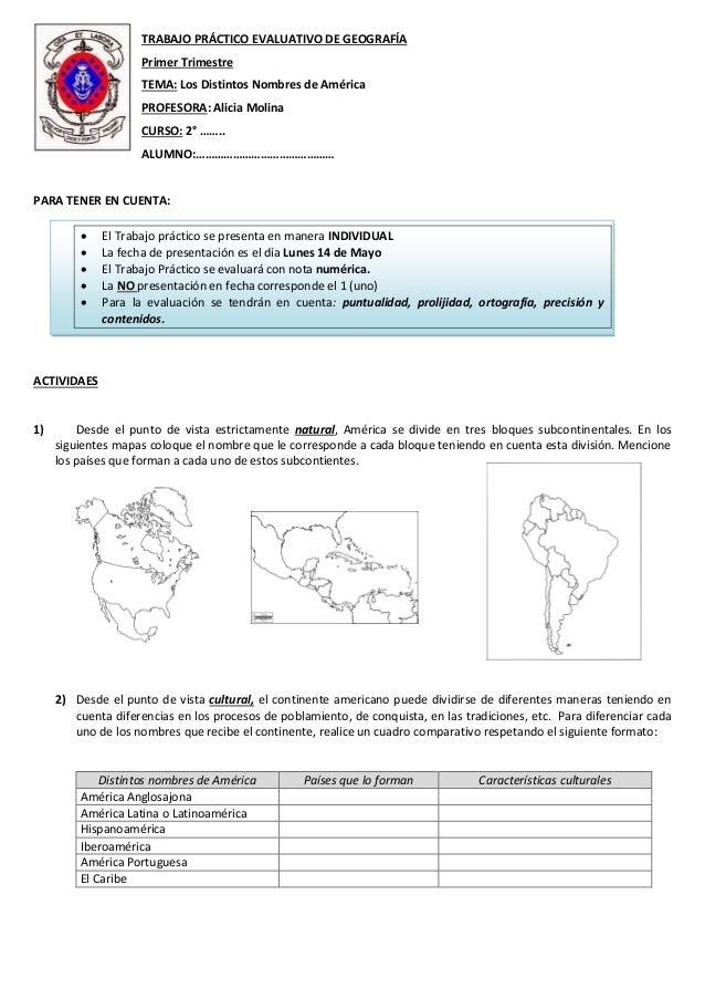 TRABAJO PRÁCTICO EVALUATIVO DE GEOGRAFÍA Primer Trimestre TEMA: Los Distintos Nombres de América PROFESORA: Alicia Molina ...