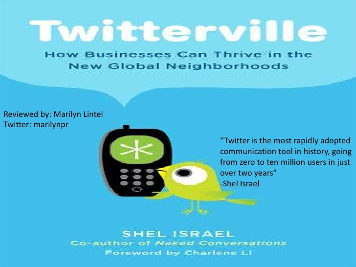 "Reviewed by: Marilyn LintelTwitter: marilynpr<br />""Twitter is the most rapidly adopted communication tool in history, goi..."