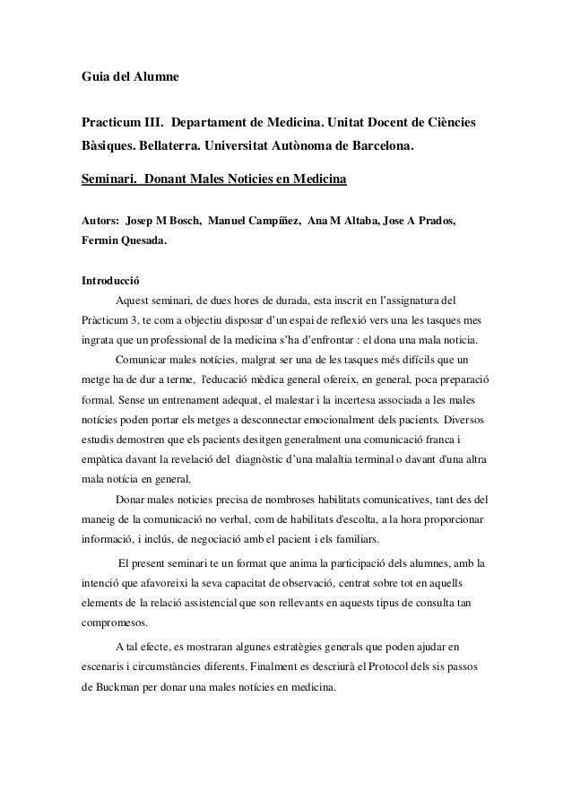 Guia del Alumne Practicum III. Departament de Medicina. Unitat Docent de Ciències Bàsiques. Bellaterra. Universitat Autòno...
