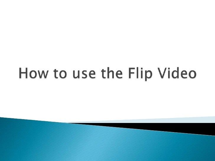    To check out a Flip video camera, see Lisa in    MS 108. You will need your ID. You can only    check out the camera f...