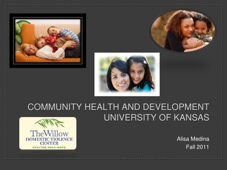 COMMUNITY HEALTH AND DEVELOPMENT             UNIVERSITY OF KANSAS                           Alisa Medina                  ...