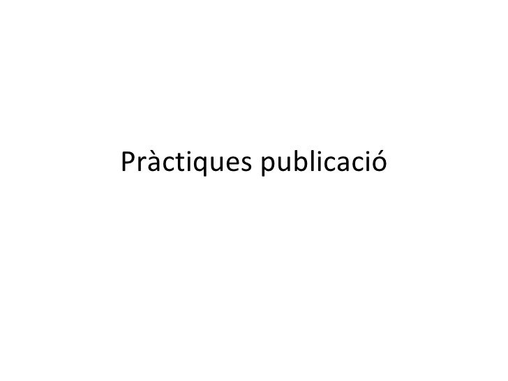 Pràctiques publicació