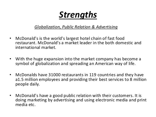 impact of globalization on mcdonalds Many of us only see the negative side to mcdonalds opening in africa, but there are positives that benefit everyone these positives include 1.