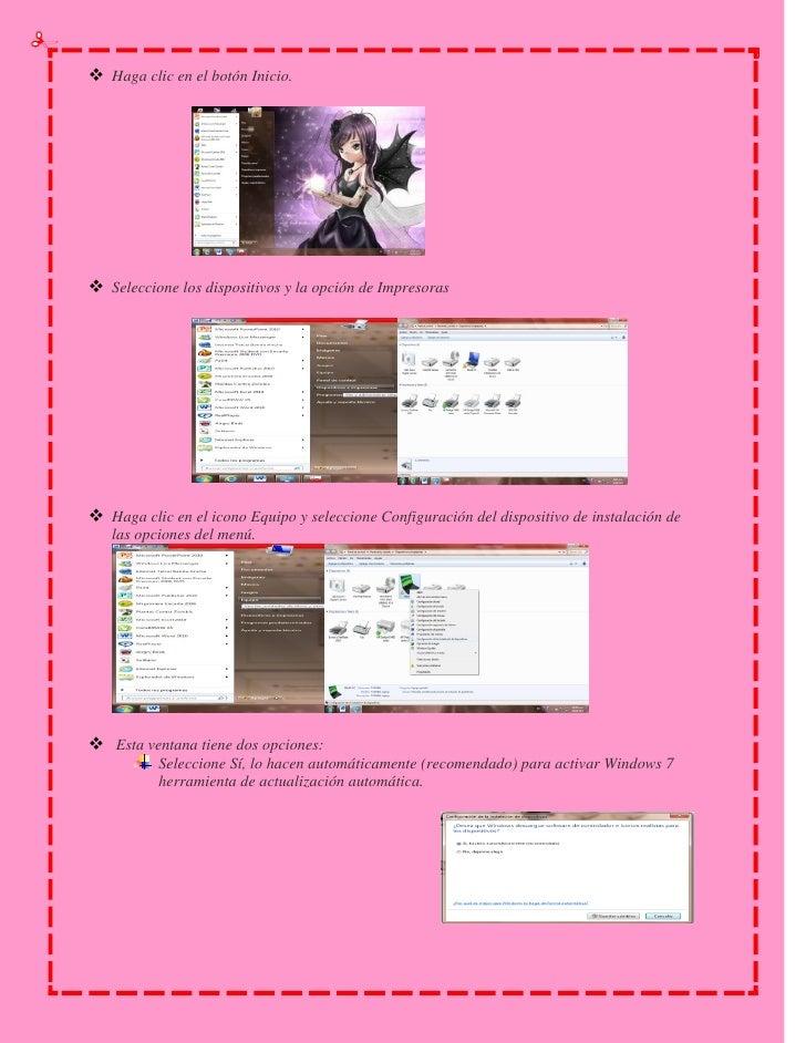 Nota: Esta es la selección por defecto en Windows 7. En este modo, Windows 7 busca    automáticamente las actualizaciones ...