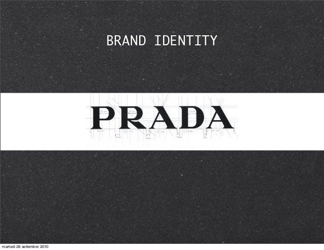BRAND IDENTITY martedì 28 settembre 2010