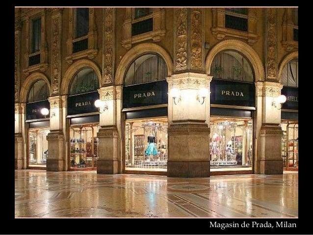 Magasin de Prada, Milan