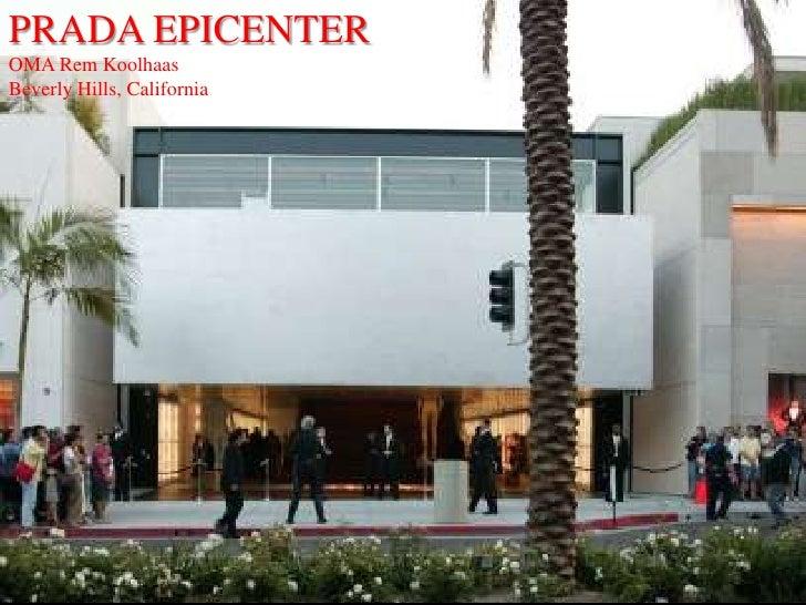 PRADA EPICENTER<br />OMA Rem Koolhaas<br />Beverly Hills, California<br />