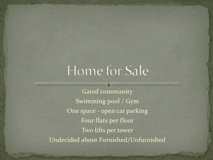 Gated community Swimming pool / Gym One space - open car parking Four flats per floor Two lifts per tower Undecided about ...