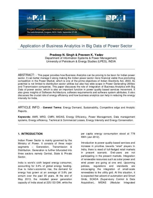 Application of Business Analytics in Big Data of Power Sector Pradeep N. Singh & Praveen K. Yadav Department of Informatio...
