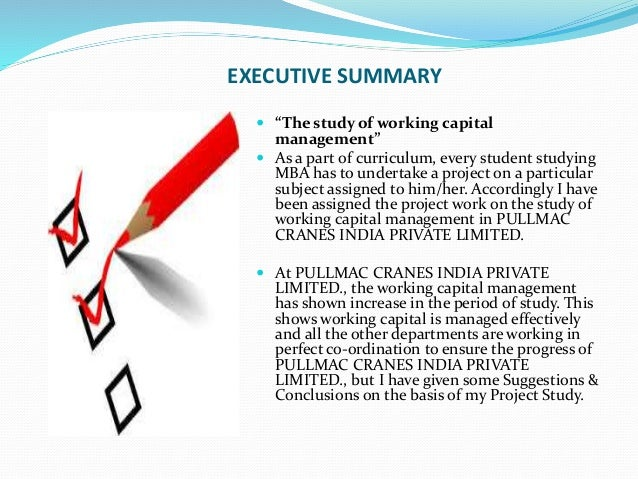 working capital management executive summary The behaviors that support better working-capital management, such as  at one  global industrial company, for example, the chief executive appointed a.